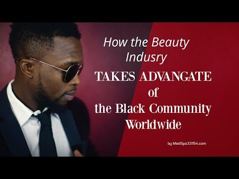 How The Beauty Industry Takes Advantage Of Black People