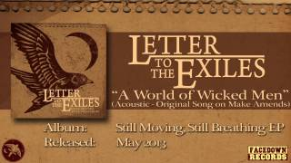 Watch Letter To The Exiles A World Of Wicked Men video