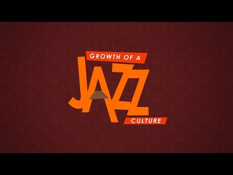 Growth of A Jazz Culture - Part A (Festivals)