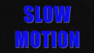 Prototypes - slow motion