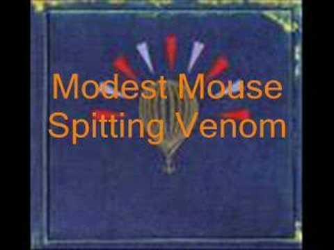 Modest Mouse-Spitting Venom