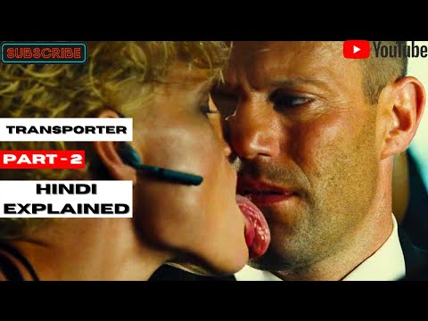 Download Movie Explained In Hindi | Transporter 2 | Transporter Part 2 Explanation In Hindi | Action, Crime
