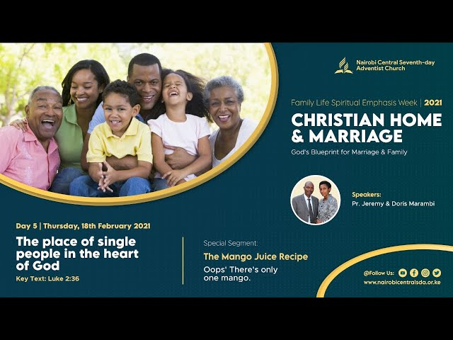 #5 - The Place Of Single People In The Heart Of God | Christian Home & Marriage - Pr. Jeremy Marambi