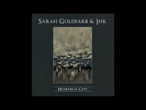Sarah Goldfarb & JHK - Never Stop (Heartbeat City)