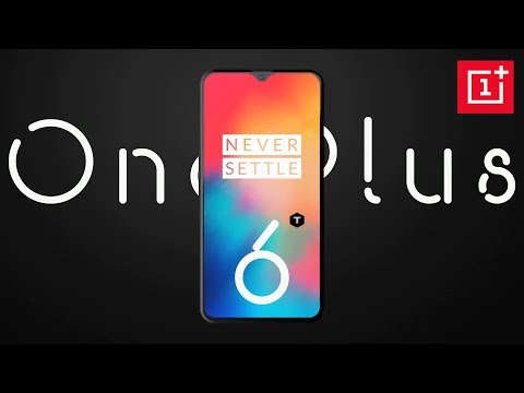 OnePlus 6T Specifications, Price, Release Date, Concept, Trailer 2018!