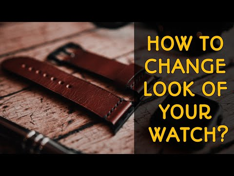 How To Change Look Of Your Watch? - By Changing The Strap