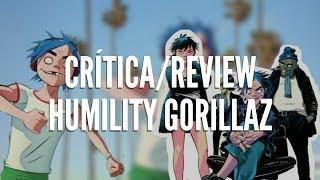 "Critica a ""Humility"" Gorillaz"