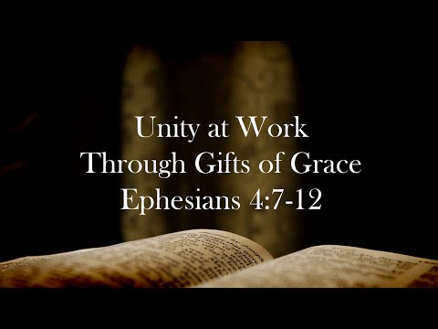Unity at Work Through Gifts of Grace