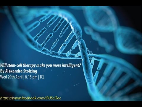 """""""Will stem-cell therapy make you more intelligent?"""" By Dr. Alexandra Stolzing"""