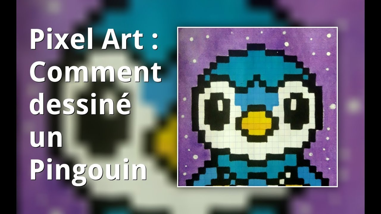 Pixel Art Comment Dessine Un Pingouin Youtube