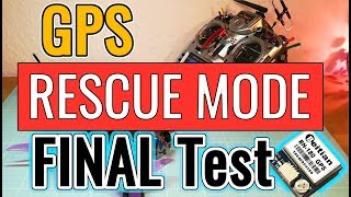 Betaflight - GPS Rescue Mode - Final Test - BN-180 GPS - FrSky R9M - english