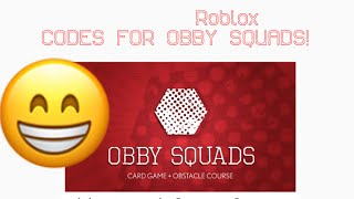 Codes for Obby Squads ROBLOX!