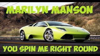 NFS HP 2010 || Marilyn Manson: You Spin Me Right Round