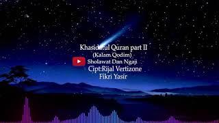 Qasidatul Qur'an (Kalan Qodim) + Lirik - Rizal Vertizone & Fikri Yasir   Sholawat dan Ngaji