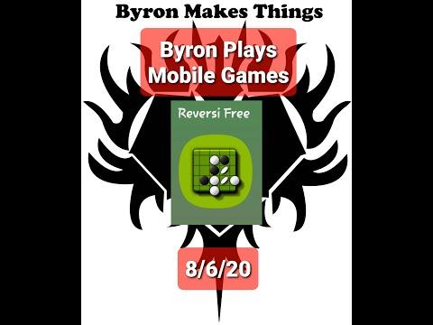 Byron Plays Mobile Games: Reversi (Othello) |