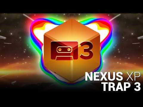 TRAP 3 NEXUS EXPANSION!!