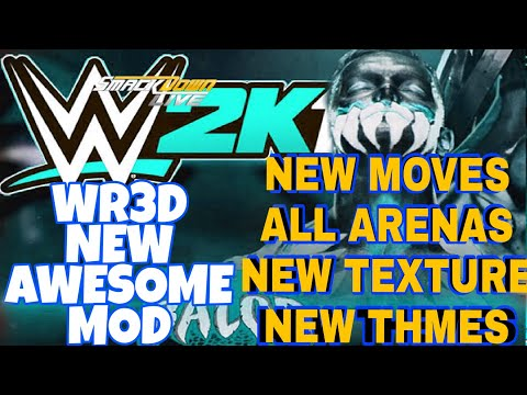 WR3D 2K19]----NEW SUPER MOD NEW MOVES ALL ARENAS AND LOT'S