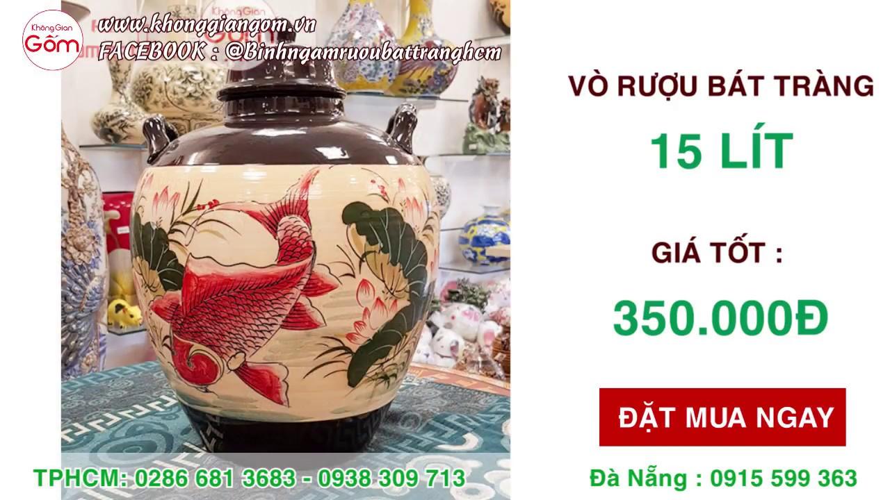 Địa chỉ bán CHUM SÀNH NGÂM RƯỢU giá rẻ TPHCM │ Bình vò rượu 15L – 350K
