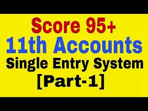 Single Entry System [Part-1],Class 11 Account