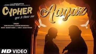 Aagaz Cypher Jubin Nautiyal Dhvani Bhanushali Mp3 Song Download