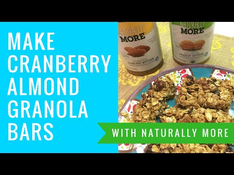 How to Make Cranberry Almond Granola Bars with Naturally More