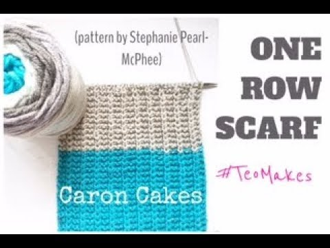 How To Knit The One Row Scarf Caron Cake Yarn Teo Makes Youtube