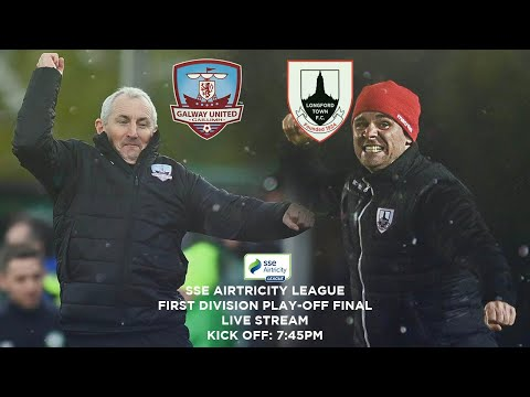 LIVE FIRST DIVISION PLAY-OFF FINAL | Galway United vs Longford Town