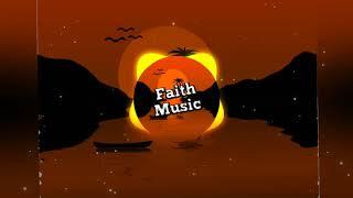 Death Bed - [Faith Music]✓