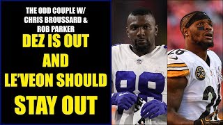 Chris Broussard & Rob Parker: Dez Bryant is OUT and Le'Veon Bell Should Stay OUT