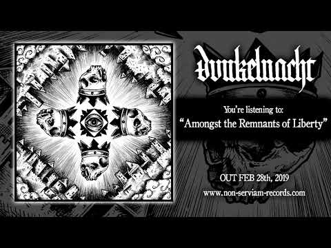 DunkelNacht - Amongst the Remnants of Liberty