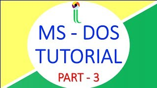 MS DOS Basic Commands Tutorial Part III | Hindi