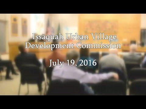 Issaquah Urban Village Development Commission - July 19, 2016
