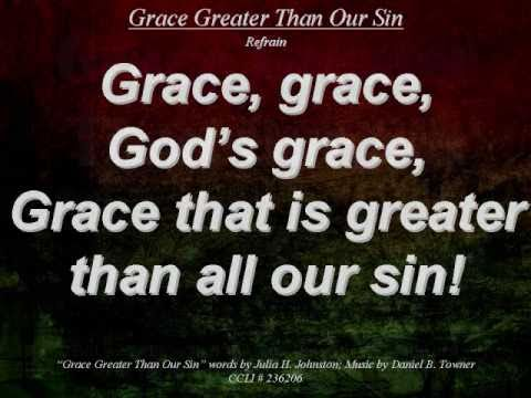 Grace Greater Than Our Sin - Hymn With Lyrics Live