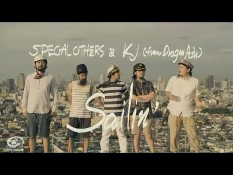 SPECIAL OTHERS & Kj (from Dragon Ash) - Sailin' 【MUSIC VIDEO】