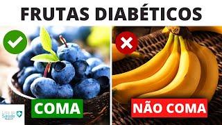 7 Frutas Que Todo Diabético Deve Comer e 3 Que Você Não Deve