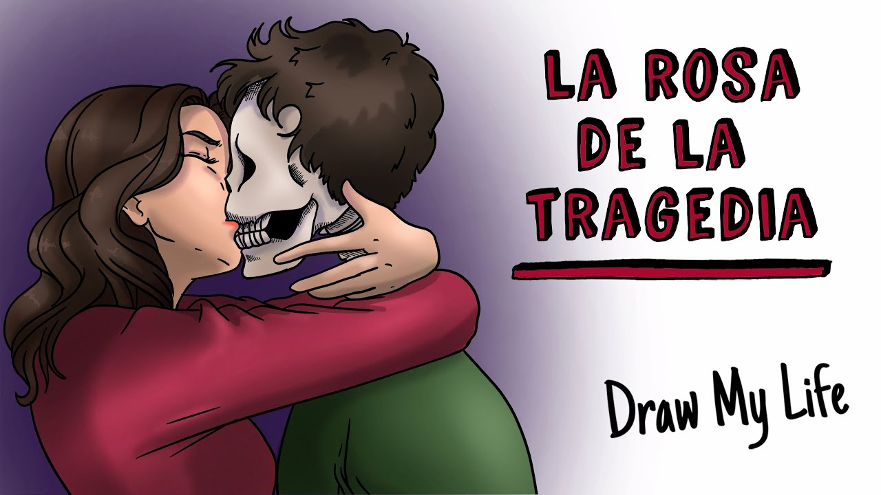 La rosa de la tragedia 🥀 Draw My Life Terror