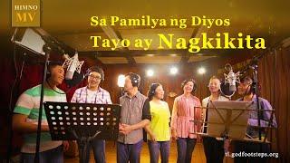 """Tagalog church Song """"Sa Pamilya ng Diyos Tayo ay Nagkikita"""""""