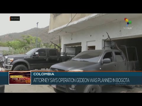 Colombian attorney says operation Gideon was planned in Bogota