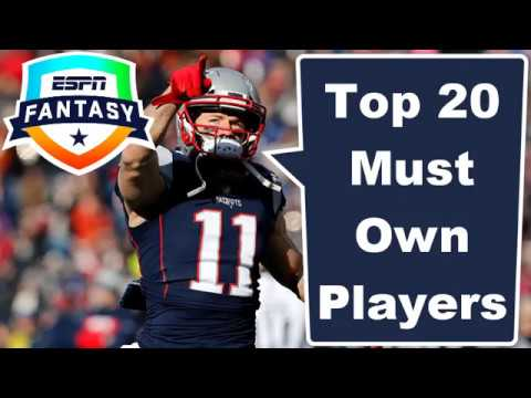 Top Must Own Players   2019 Fantasy Football