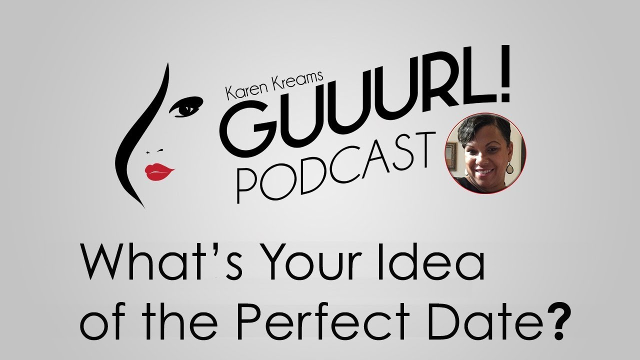 Whats Your Idea Of The Perfect Date Youtube