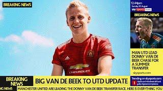 BIG Van de Beek to Man Utd Transfer Update