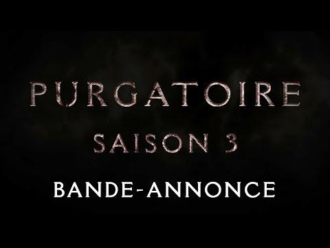 PURGATOIRE - BANDE-ANNONCE SAISON 3