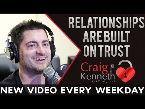 Relationships Are Built On Trust
