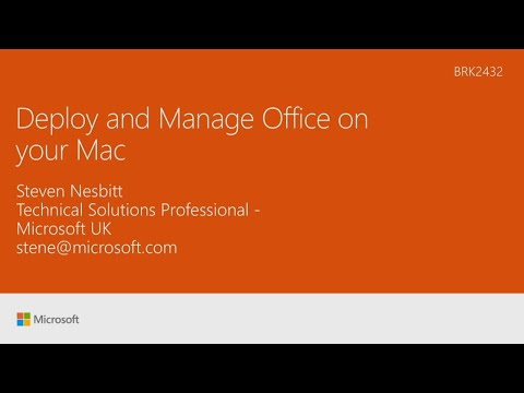 Deploy and manage Office on your Mac - BRK2432