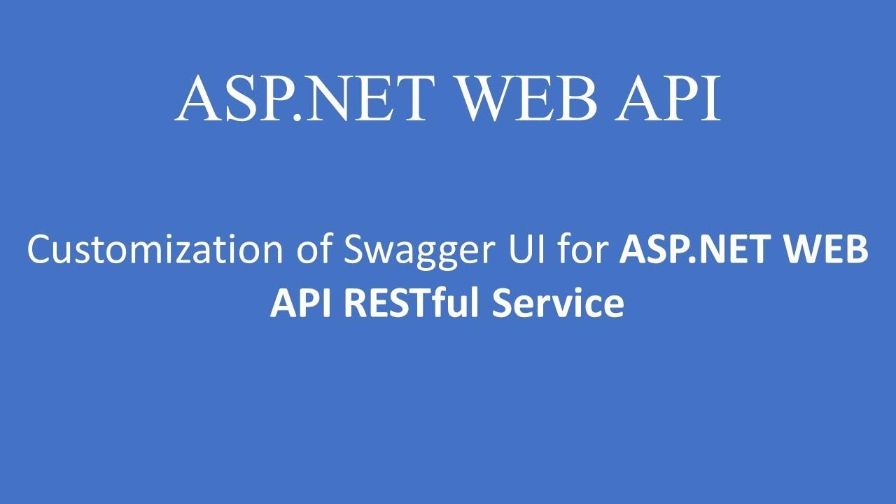 Customize Swagger UI in ASP NET Web API Restful Service