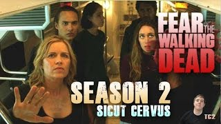 Fear the Walking Dead Season 2 Episode 6 - Sicut Cervus - Video Predictions!
