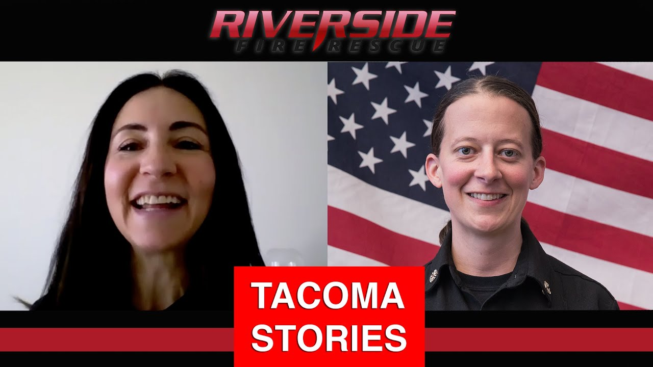 Episode 8 // Tacoma Stories | 🔥 Riverside Fire & Rescue 🔥