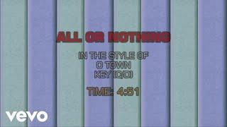 O-Town - All Or Nothing (Karaoke)