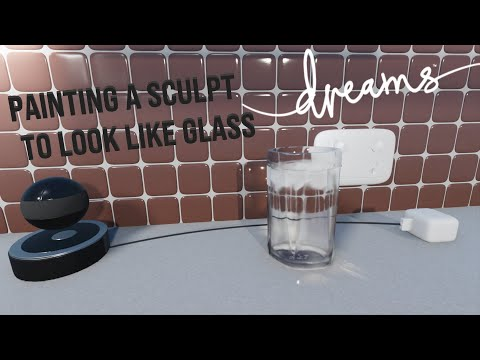 Dreams PS4 Tutorial: Painting A Sculpt To Look Like Glass