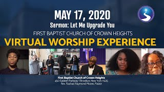 May 17, 2020: Sunday Morning Virtual Worship Experience